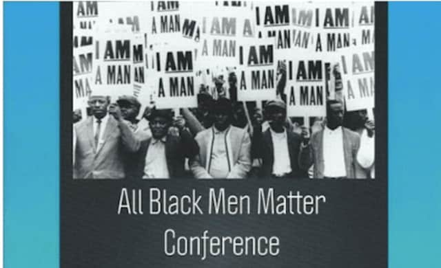 The State of Black Manhood/All Black Men Matter Conference will be Feb. 25 at Housatonic Community College.