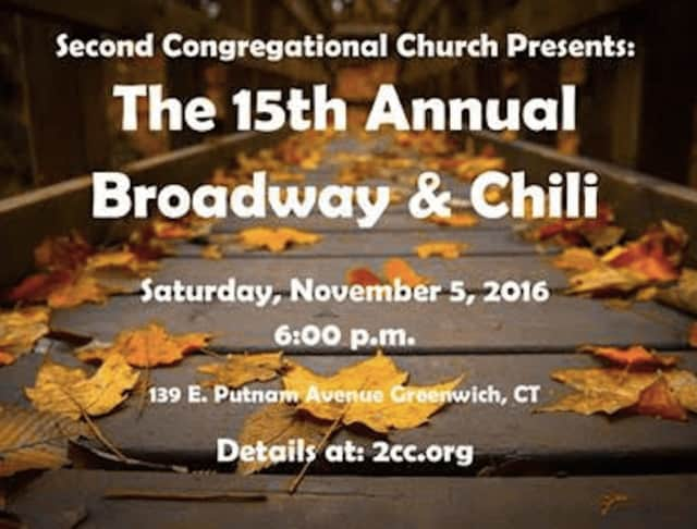 Second Congregational Church in Greenwich is hosting its annual Broadway & Chili night Nov.5.