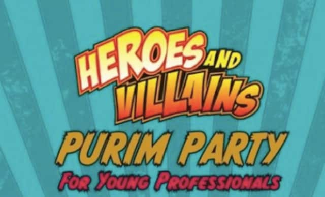 "Young Jewish Professionals, Connecticut will host a ""Purim Heroes Versus Villains"" party on Saturday, March 11 at 8:30 p.m. in Norwalk."