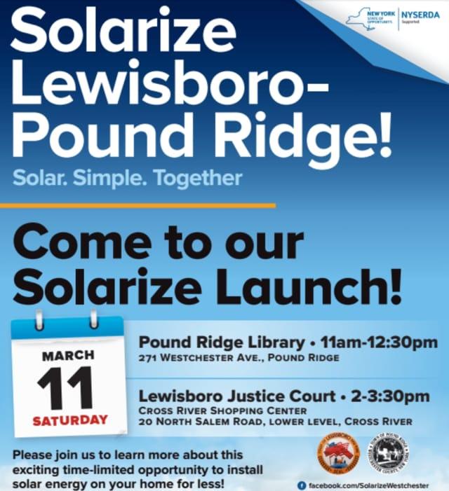 Solarize Lewisboro-Pound Ridge is launching.