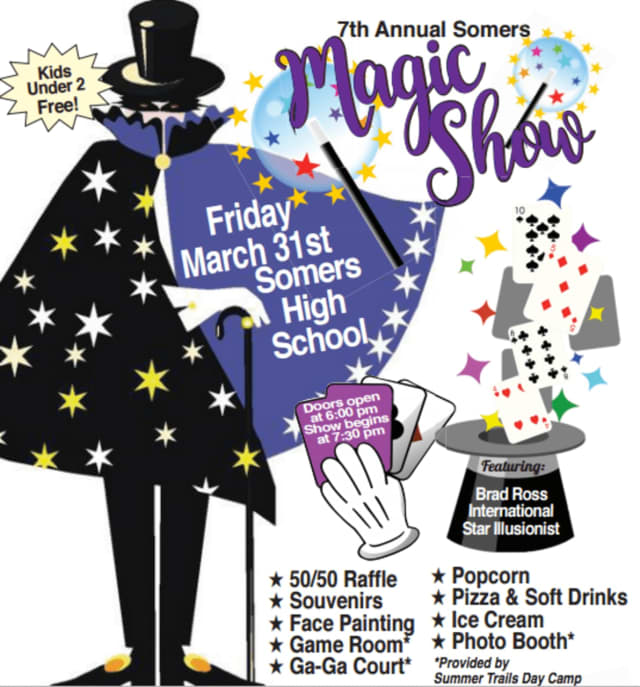 Somers SEPTA is holding its seventh-annual magic show fundraiser.