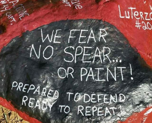 """We fear no spear or paint."""