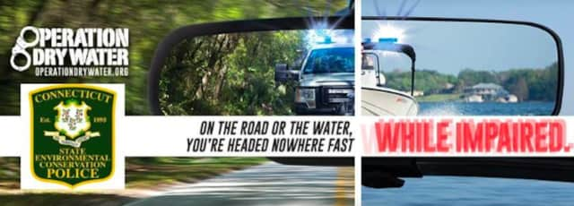 Operation Dry Water boat safety enforcement is underway on Connecticut waterways.