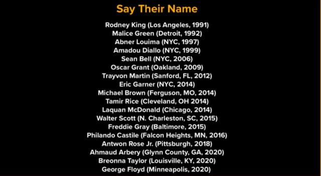 """Say Their Name"" refers to victims of police-related incidents, including those shown here."