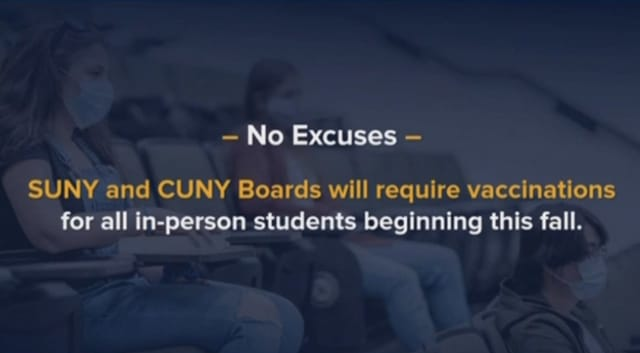 SUNY and CUNY students will be required to be vaccinated by the fall if they plan to return to in-person learning.