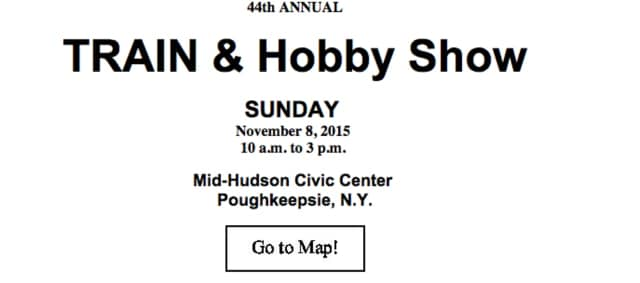 The HVRRS will be presenting the 44th annual Train and Hobby Show in Poughkeepsie.