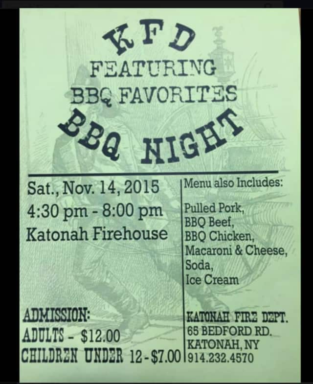 The Katonah Fire Department will be holding a BBQ night on Saturday.
