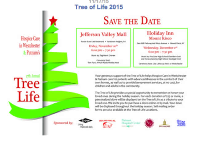 Hospice Care in Westchester and Putnam is holding a Tree of Life celebration.