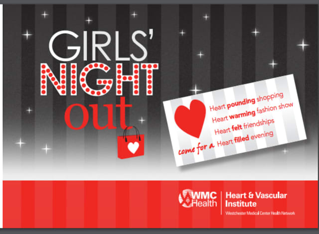 The Westchester Medical Center Health Network's Heart and Vascular Institute will be hosting a Girls' Night Out.