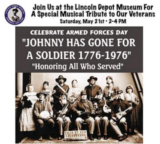 "The Lincoln Depot Museum in Peekskill is to host ""Johnny has Gone for a Soldier 1776-1976"" on Saturday, May 21."
