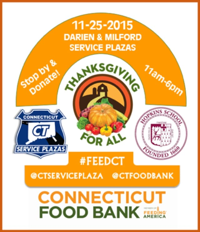 The Connecticut service plazas in Darien and Milford will be the site for financial donations to the Connecticut Food Bank Nov. 25.