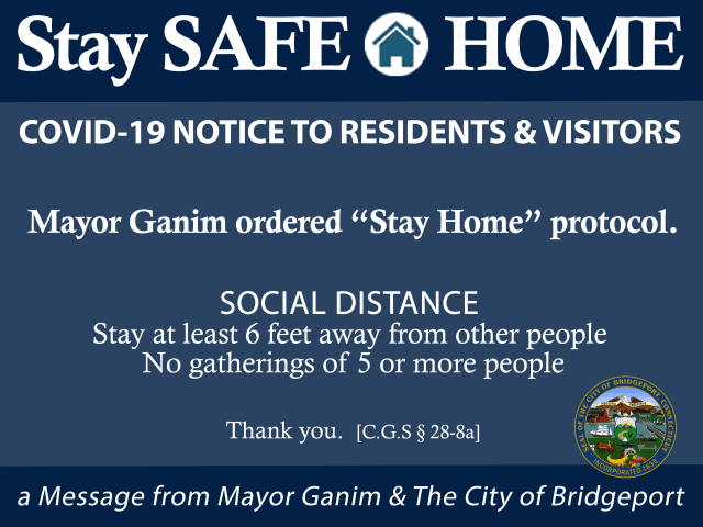 "City of Bridgeport lawn signs with the ""Stay Safe At Home"" COVID-19 notice to residents and visitors were posted throughout on Wednesday, April 7."