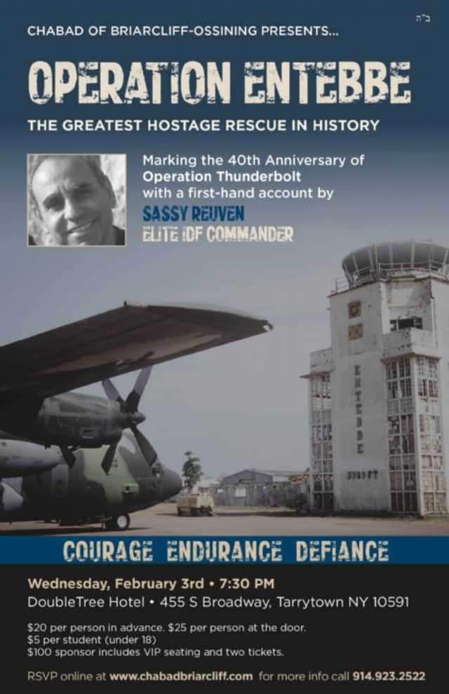 Tarrytown will mark the 40th anniversary of Operation Entebbe with a presentation by Sassy Reuven, who was present at the raid.