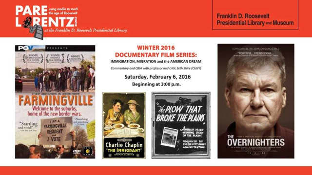 The Pare Lorentz Center at the FDR Presidential Library will present the film festival.