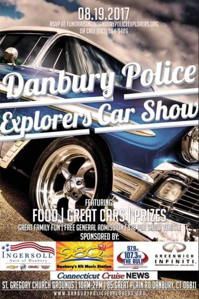 The Danbury Police Explorers Car Show will be held on Saturday.