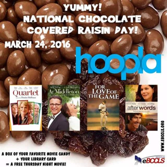 Use your Glen Rock Library card to Celebrate National Chocolate Covered Raisin Day with a free movie from Hoopla.
