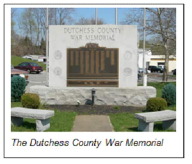 The Dutchess County War Memorial will be the site of a tribute to men and women from the county who died during military service.