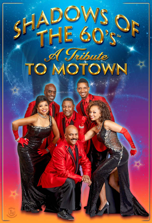 """Shadows of the 60s -- A Tribute to Motown"" comes to White Plains Performing Arts Center on Saturday."