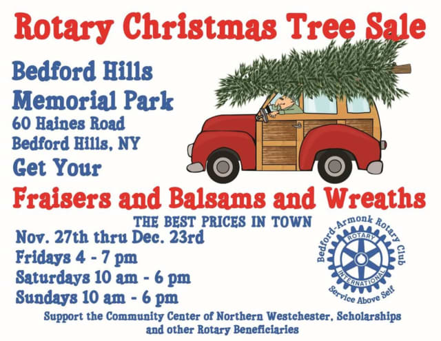 The Bedford-Armonk Rotary Club is holding a Christmas Tree sale.