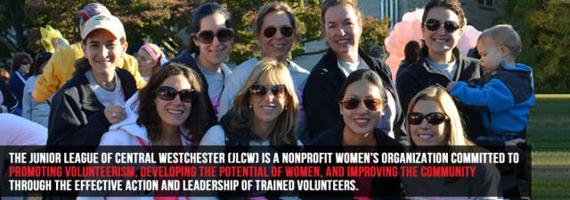 The Junior League of Central Westchester is seeking women from Eastchester, Greenburgh, Scarsdale and White Plains.