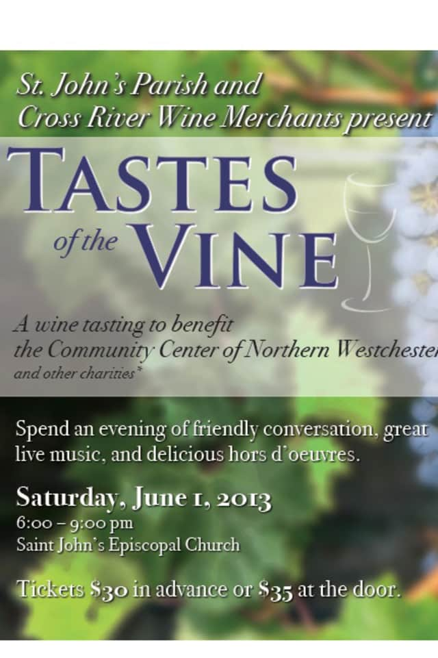 St. John's Parish and Cross River Wine Merchants present Tastes of the Vine on June 1.