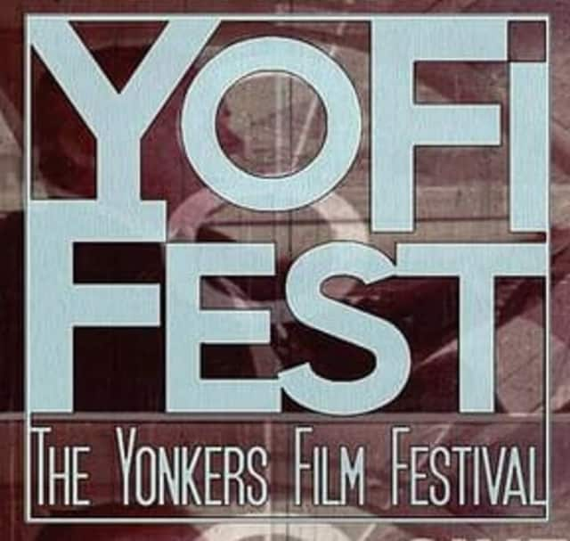 Yonkers is holding a film festival in October. Filmmakers can enter their submissions at YoFiFest.com.