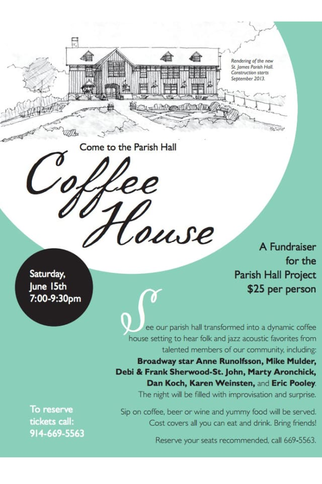 North Salem's St. James Church will host a Coffee House in its Parish Hall on Saturday.