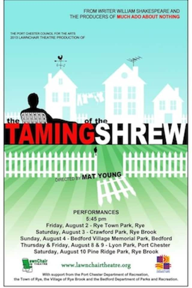 "The Port Chester Council of the Arts will host its eighth season of LawnChair Theatre with a production of ""The Taming of the Shrew"" set in the 1960s."