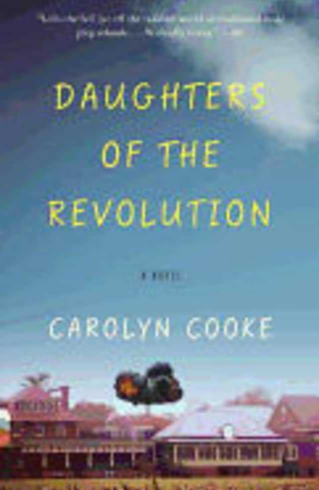"""The Pelham Library's Book Club will begin its new year with """"Daughters of the Revolution"""" by Carolyn Cooke."""