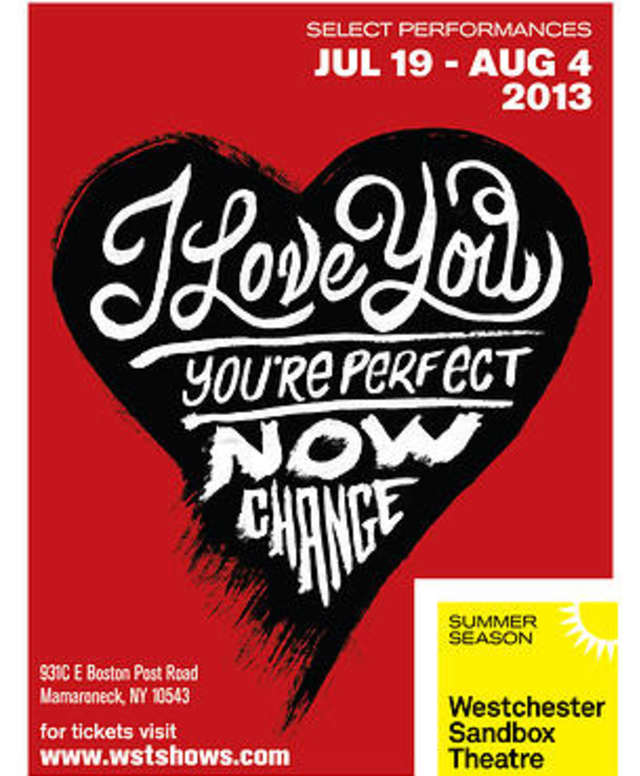 "Mamaroneck's Sandbox Theatre's production of ""I Love You, You're Perfect, Now Change,"" is only up for one more weekend."