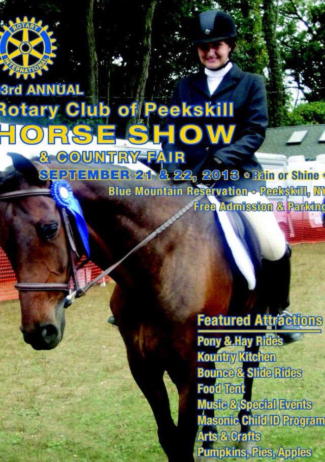 The Rotary Club of Peekskill will host a horse show and country fair at the Blue Mountain Reservation in Peekskill.