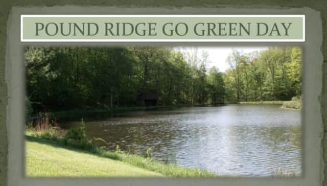 """Pound Ridge has announced it will hold """"Pound Ridge Go Green Day"""" in the spring of 2014."""