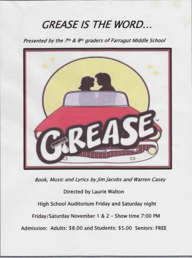 See Farragut Middle School's production of Grease on Friday and Saturday.