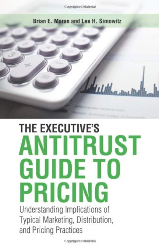 New Canaan's Brian E. Moran has co-authored a new book on antitrust for executives.