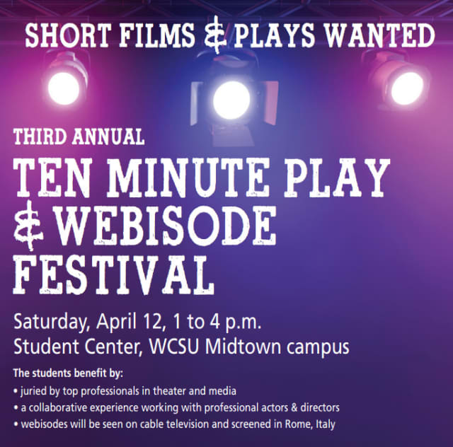 """Western Connecticut State University will present the third annual """"10-Minute Play and Webisode Festival"""" on Saturday, April 12."""