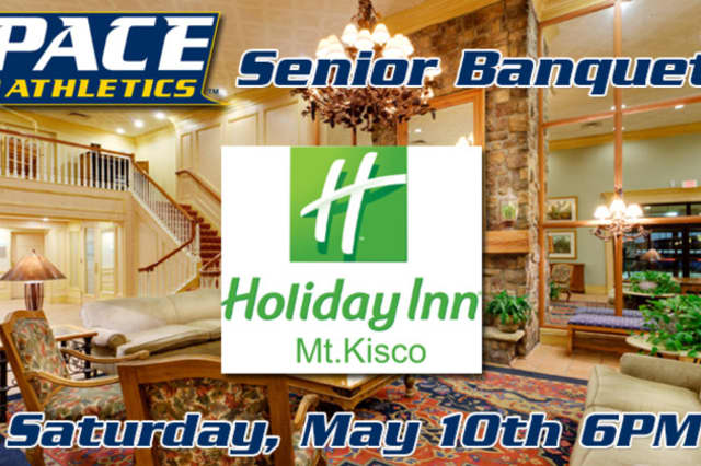 Pace University's Senior Banquet will be held on Saturday, May 10 at 6 p.m.