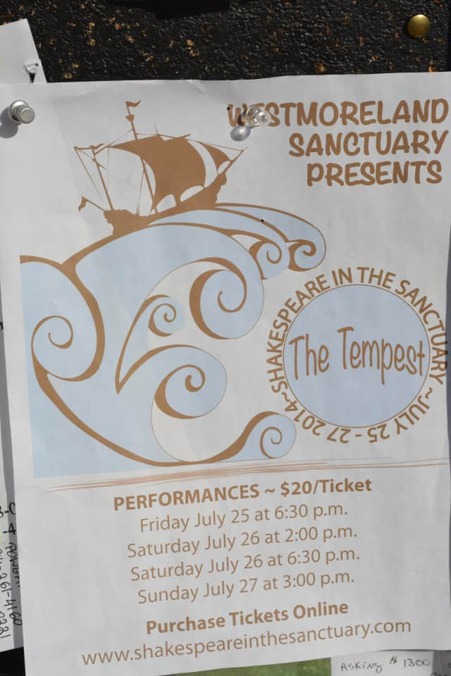 "The Westmoreland Sanctuary presents a production of the ""The Tempest"" Friday, July 25, through Sunday, July 27."
