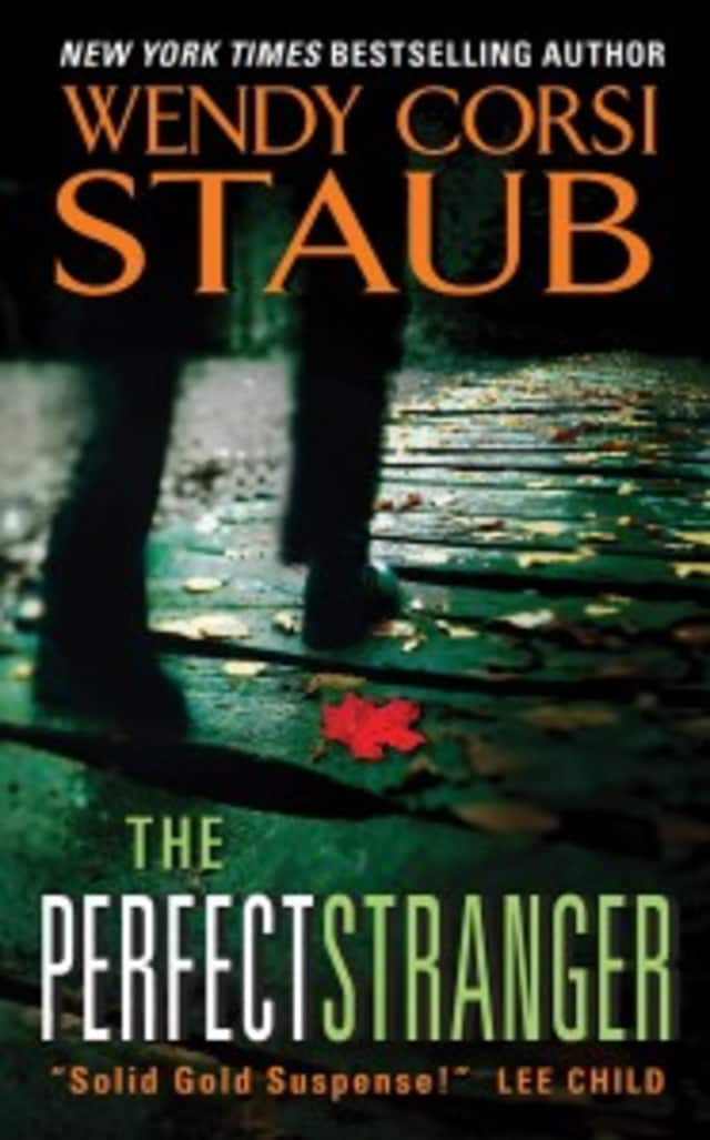 """Author Wendy Corsi Staub will discuss her new novel, """"The Perfect Stranger"""" at the Wilton Library."""