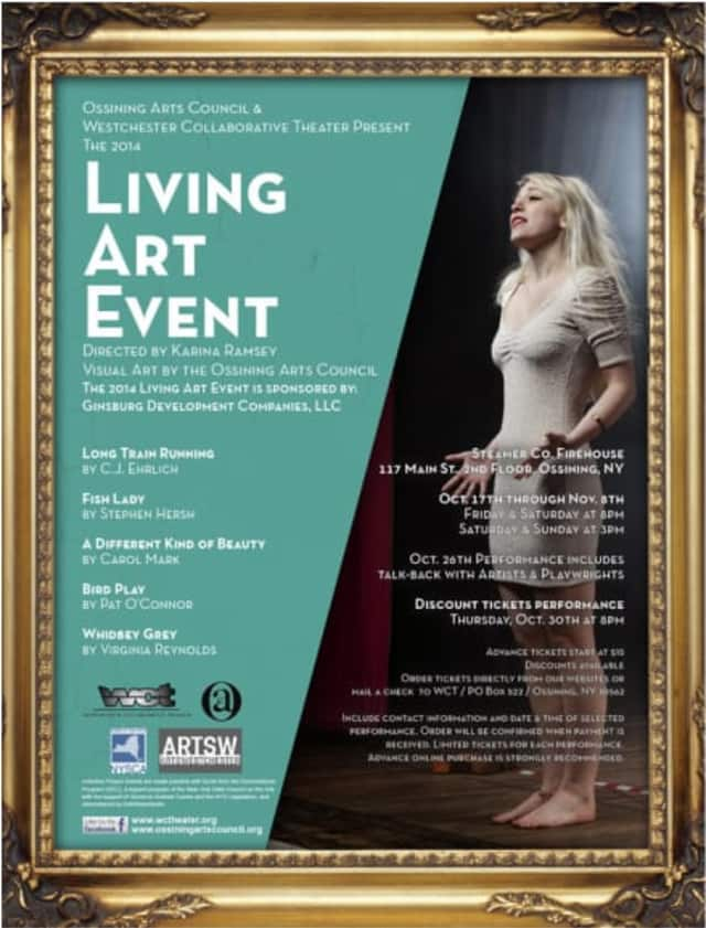 """The Ossining Arts Council (OAC) and Westchester Collaborative Theater (WCT) present """"The 2014 Living Art Event"""" through Nov. 8."""