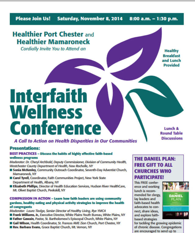 A free Interfaith Wellness Conference is set for Saturday, Nov.  8 at St. Peter's Episcopal Church., 19 Smith St. in Port Chester.