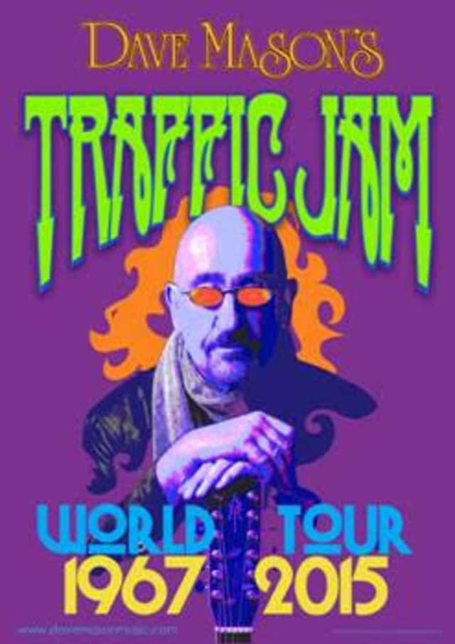 Dave Mason's Traffic Jam will tour in 2015, with a stop at the Tarrytown Music Hall.
