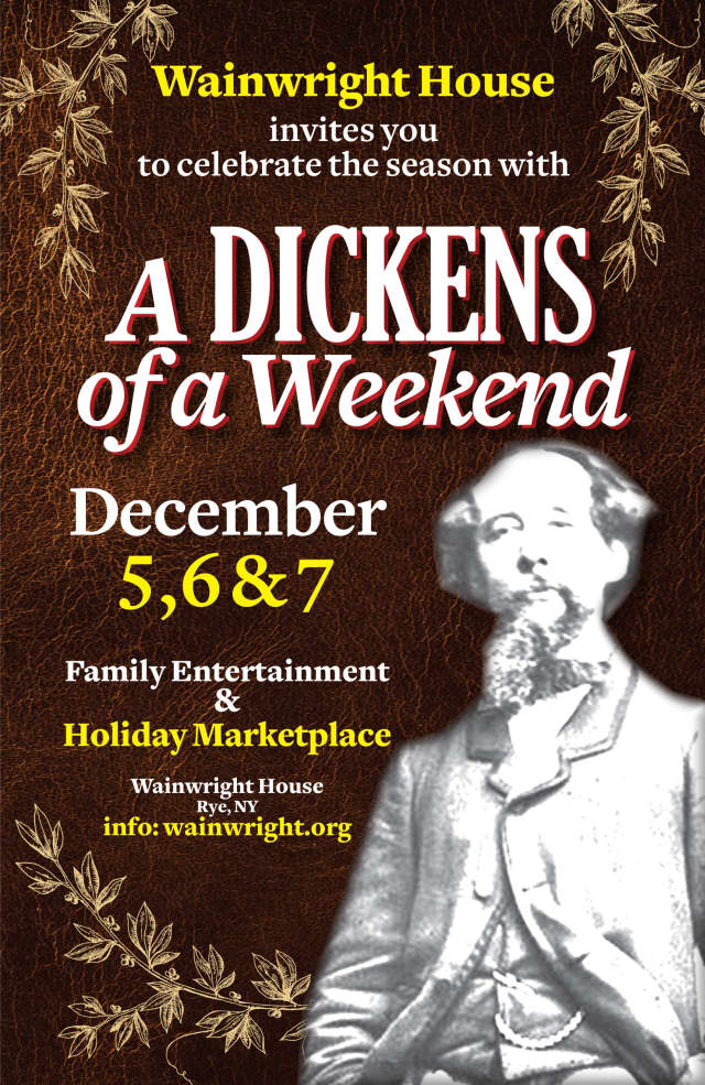 """Wainwright House is hosting its second annual """"Dickens of A Weekend"""" on Dec 5, 6 and 7."""