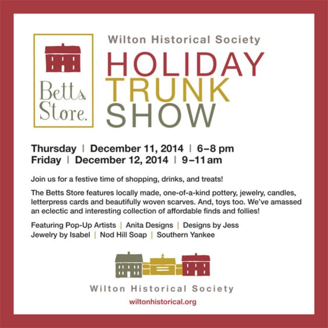All manner of merry merchandise for great gifting will be at the Wilton Trunk Show.