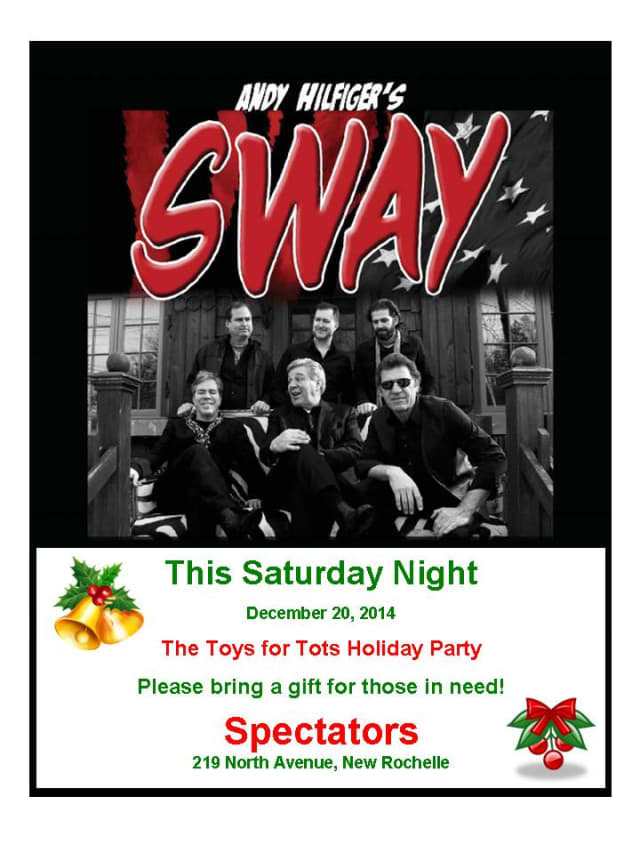 The Larchmont-based band,  Sway, will play a Toys for Tots Holiday Party.