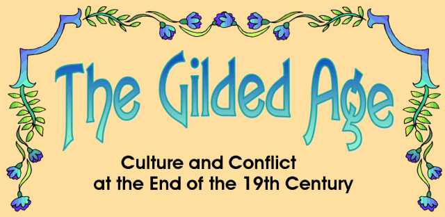 """Wilton Library and Wilton Historical Society present """"The Gilded Age,"""" a scholarly seminar series, through March 22."""