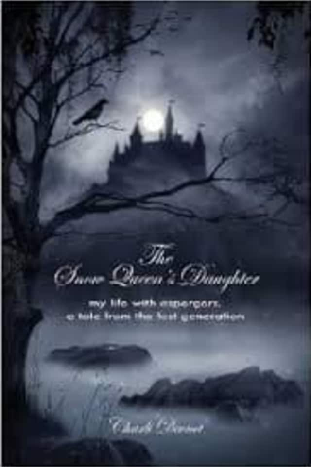 """""""The Snow Queen's Daughter: My Life with Aspergers, a Tale from the Lost Generation"""" will be available for purchase at the library."""