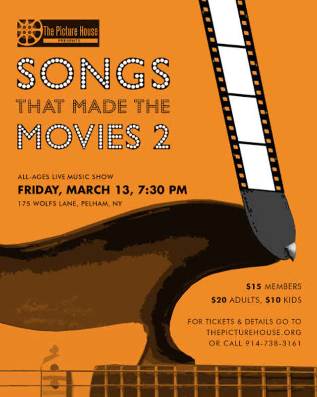 "The Picture House is holding ""Songs That Made The Movies 2"" on Friday, March 13."