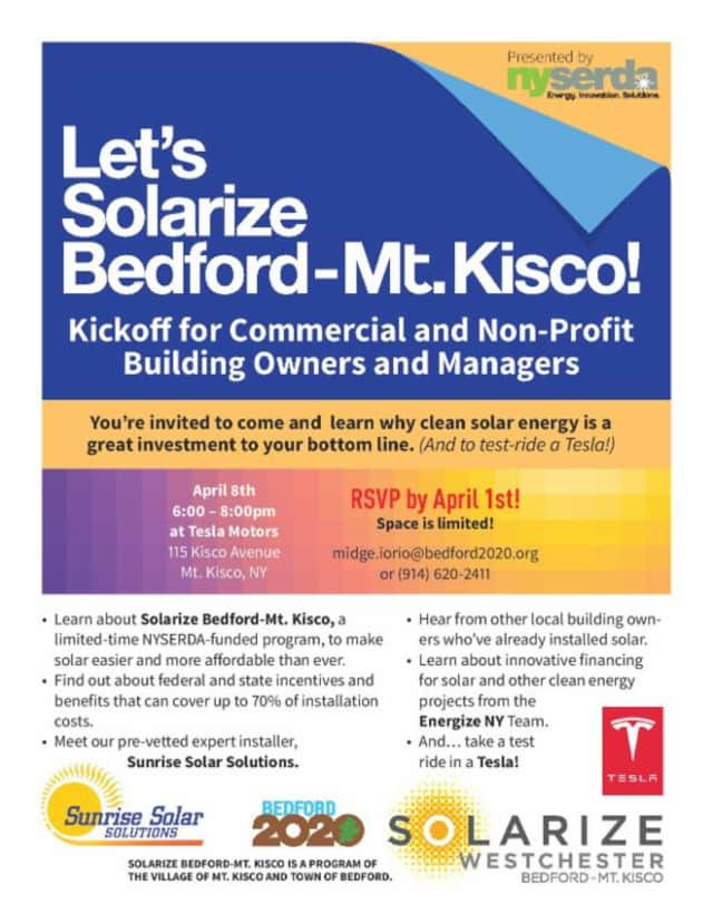 Solarize Bedford-Mount Kisco will be holding a kickoff session for curious business owners on Wednesday, April 8 at Tesla Motors in Mount Kisco.