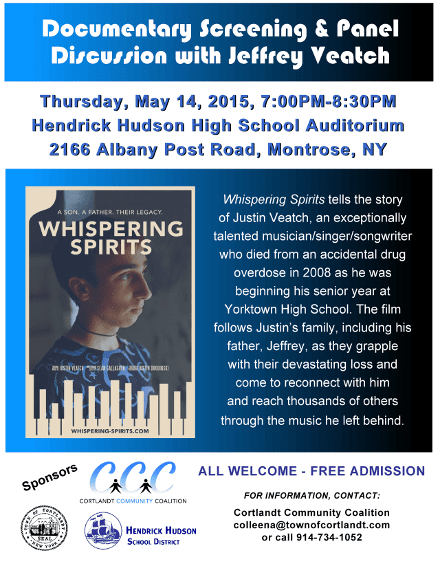 "The father of a young man who died from an accidental drug overdose will be screening his documentary ""Whispering Spirits"" at a community event at Hendrick Hudson High School in Montrose."