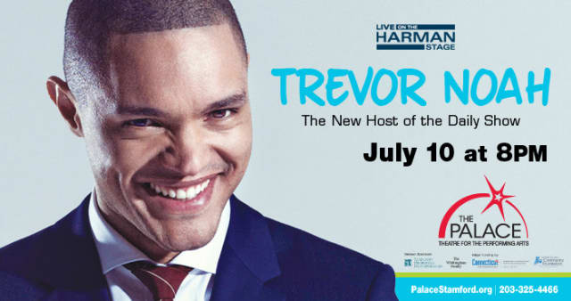 Trevor Noah will appear at The Palace in Stamford on July 10.